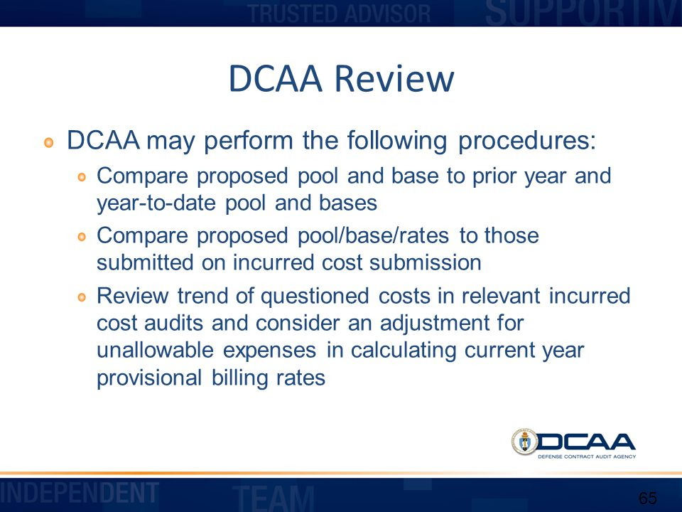 DCAA Review DCAA may perform the following procedures: