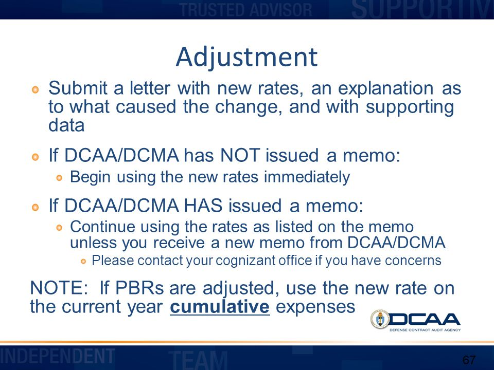 Adjustment Submit a letter with new rates, an explanation as to what caused the change, and with supporting data.