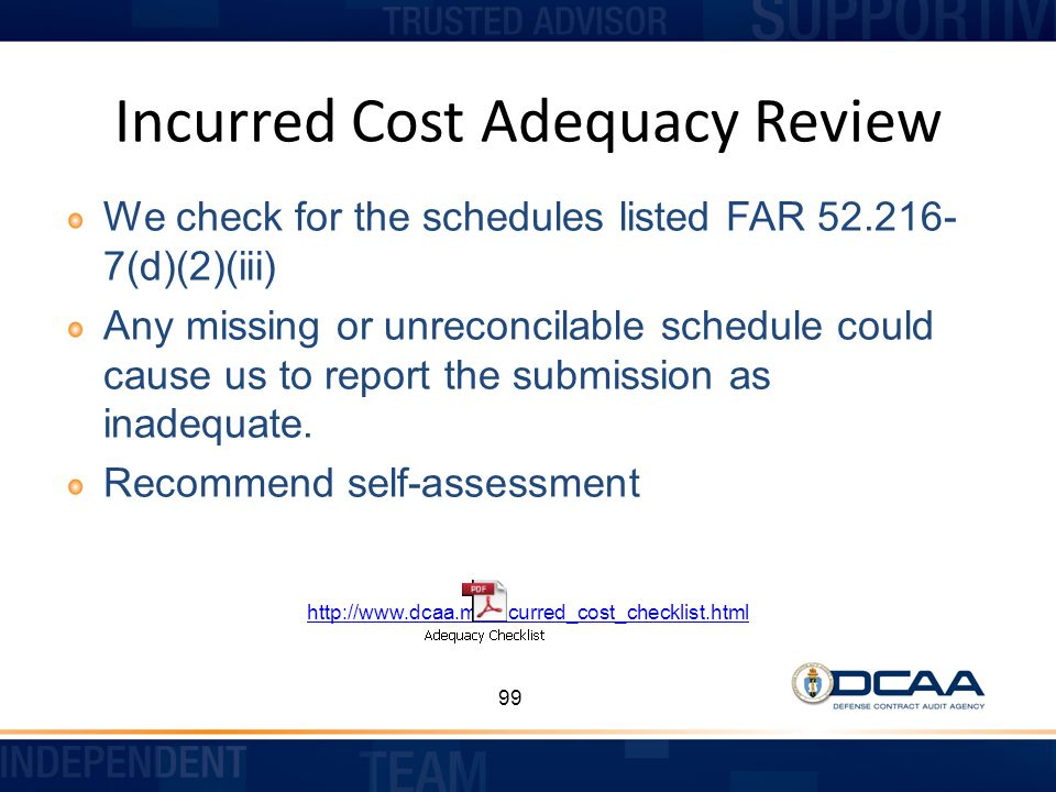 Incurred Cost Adequacy Review