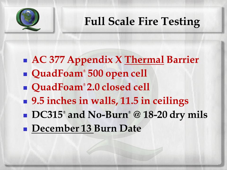 Full Scale Fire Testing