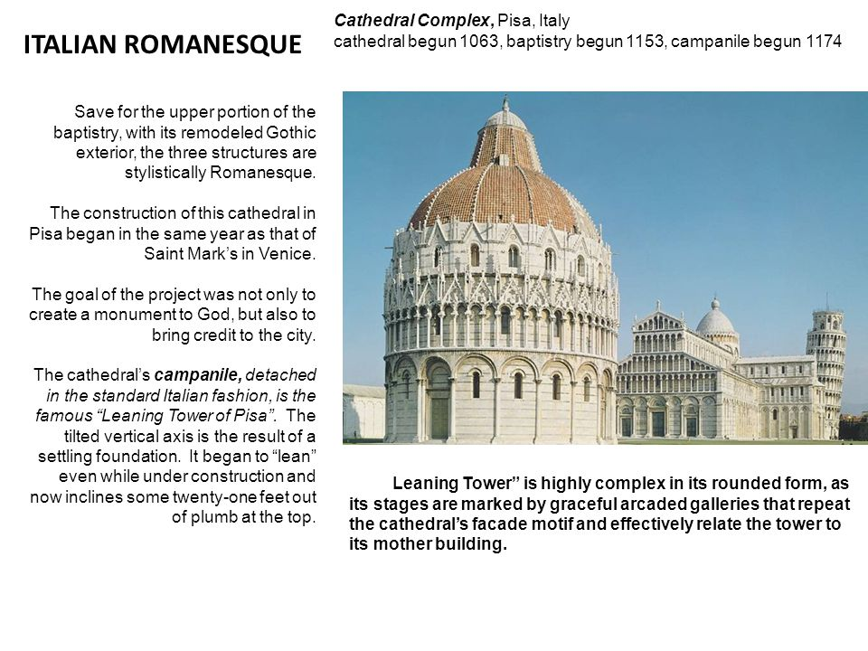 ITALIAN ROMANESQUE Cathedral Complex, Pisa, Italy