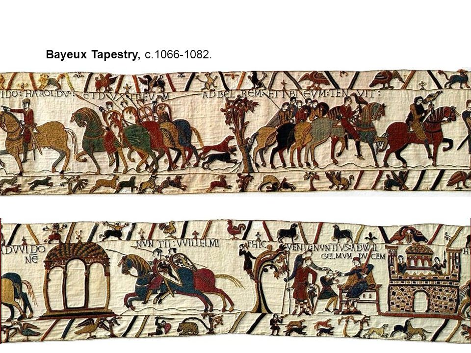 Bayeux Tapestry, c.1066-1082.