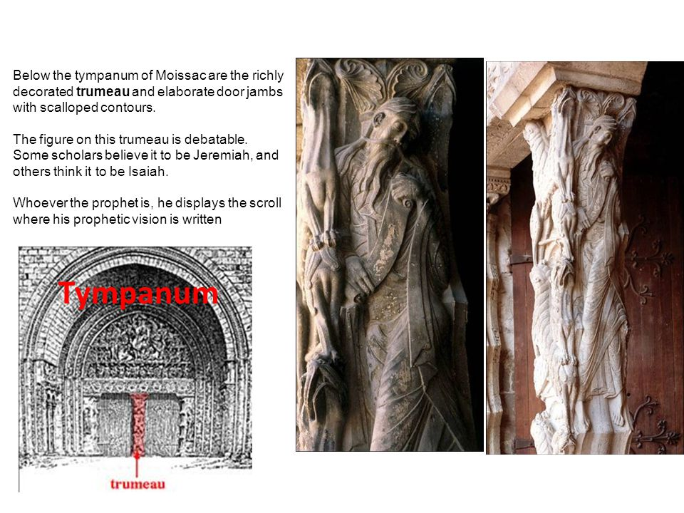 Below the tympanum of Moissac are the richly decorated trumeau and elaborate door jambs with scalloped contours.