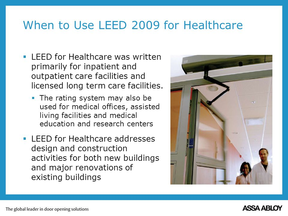 When to Use LEED 2009 for Healthcare