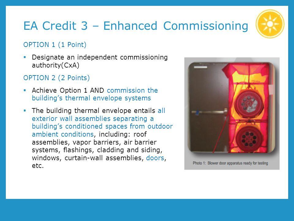 EA Credit 3 – Enhanced Commissioning