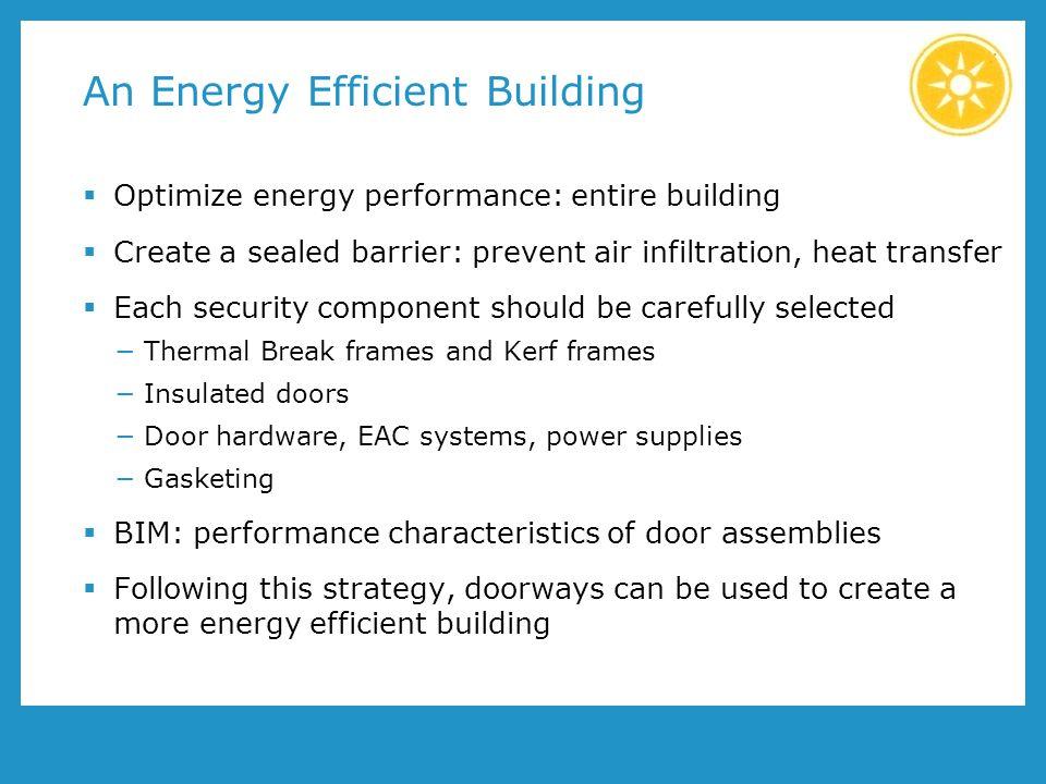 An Energy Efficient Building