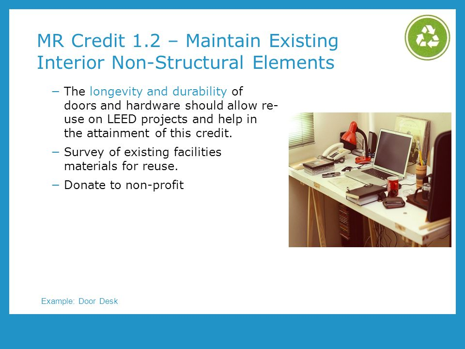 MR Credit 1.2 – Maintain Existing Interior Non-Structural Elements
