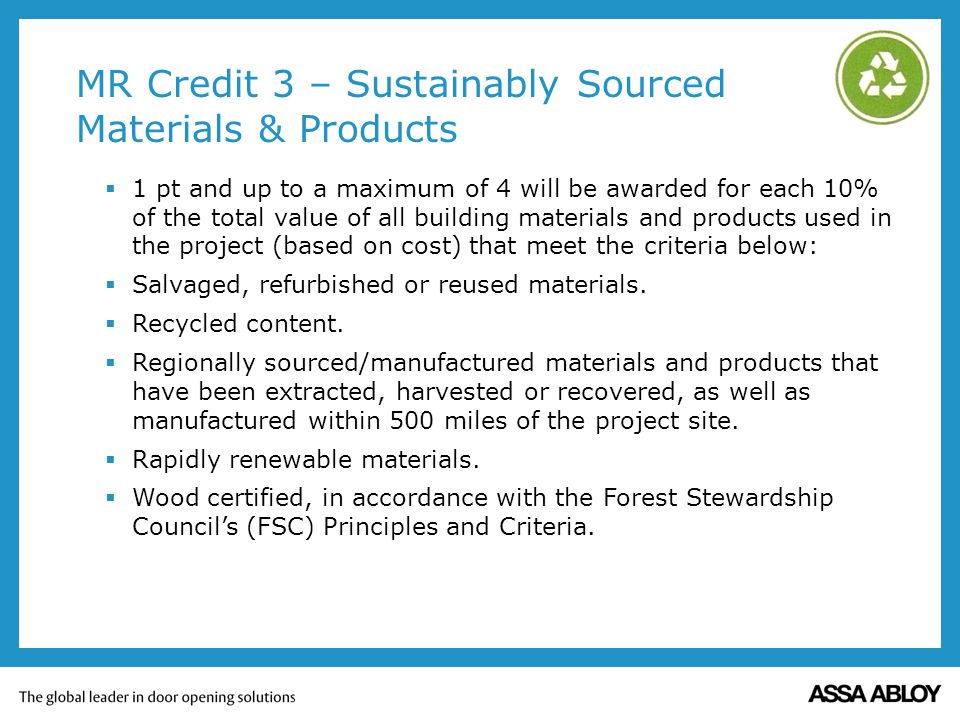 MR Credit 3 – Sustainably Sourced Materials & Products