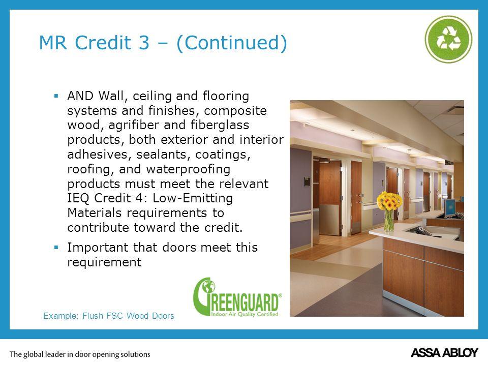 MR Credit 3 – (Continued)