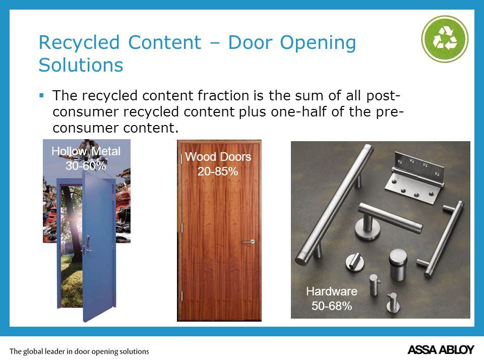 Recycled Content – Door Opening Solutions
