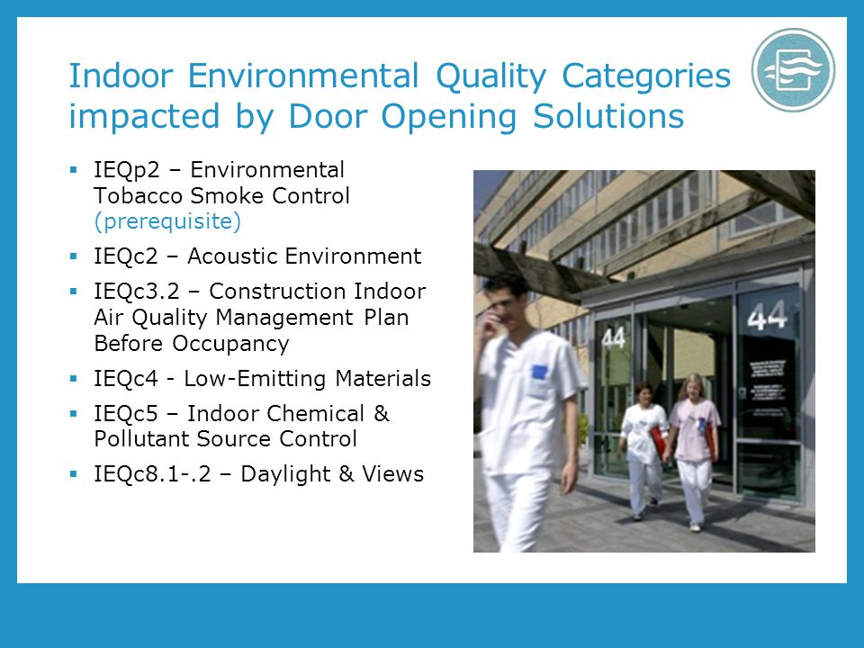 Indoor Environmental Quality Categories impacted by Door Opening Solutions