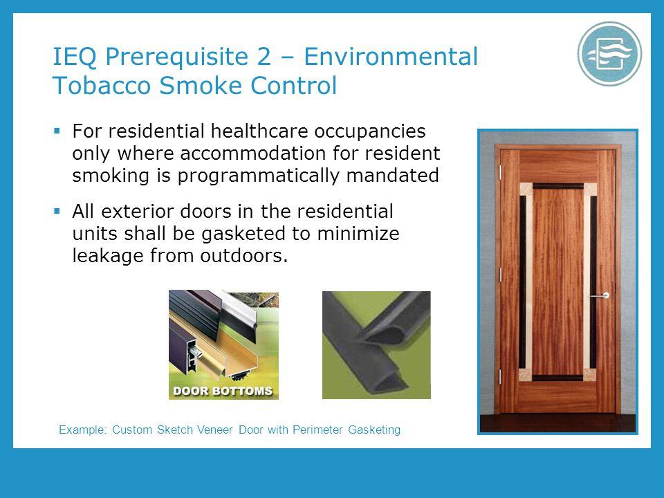 IEQ Prerequisite 2 – Environmental Tobacco Smoke Control