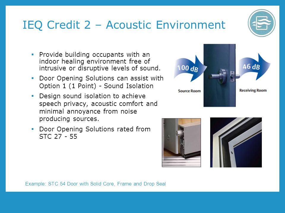 IEQ Credit 2 – Acoustic Environment