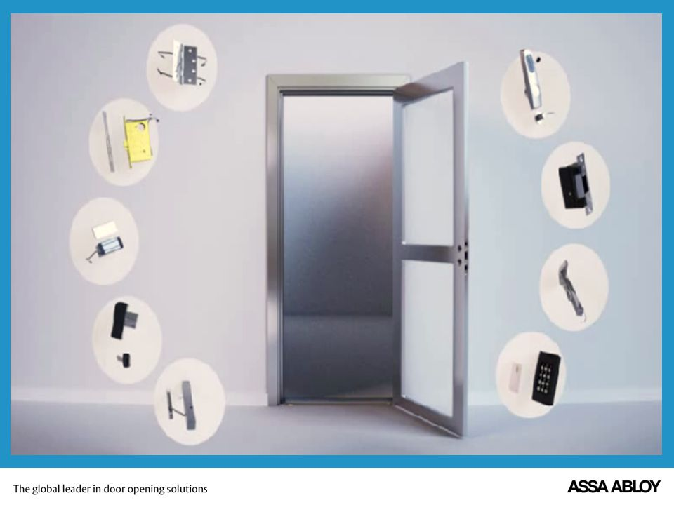 There was a method at ASSA ABLOY, creating integrating opening solutions that can be delivered to the marketplace by working with one firm.