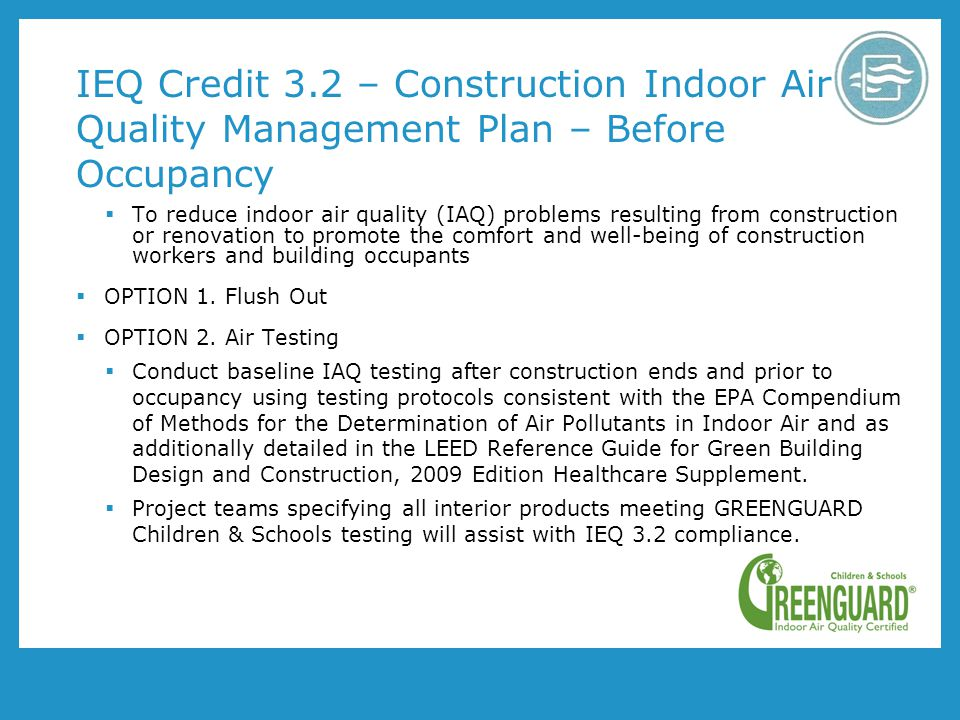 IEQ Credit 3.2 – Construction Indoor Air Quality Management Plan – Before Occupancy