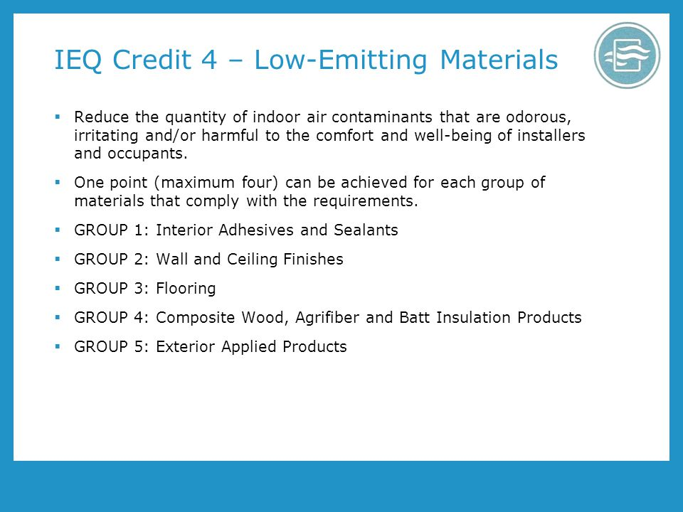 IEQ Credit 4 – Low-Emitting Materials