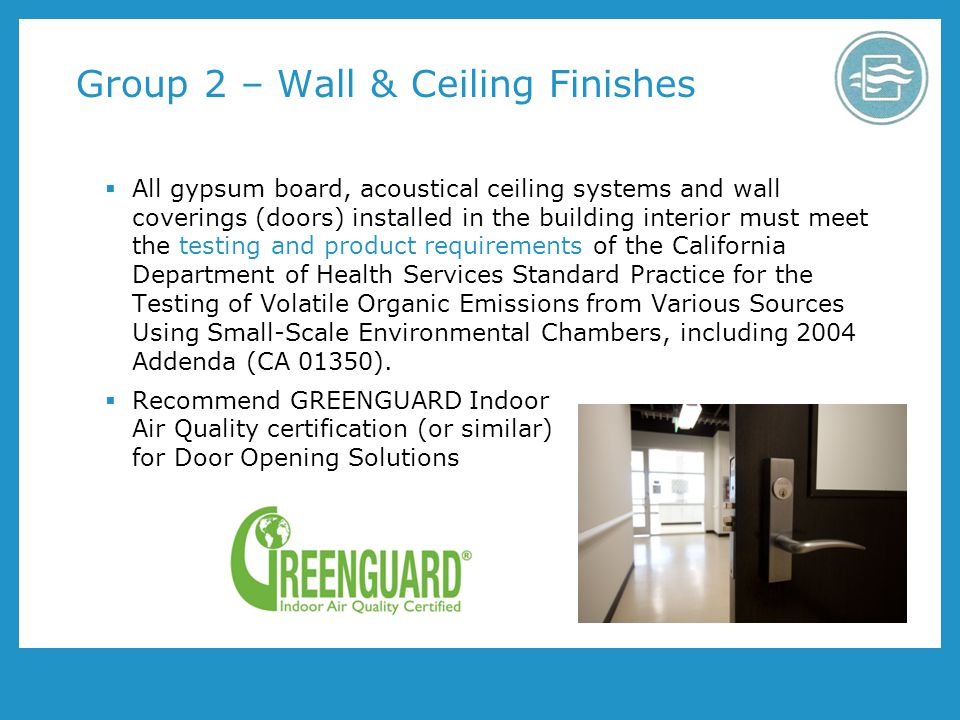 Group 2 – Wall & Ceiling Finishes