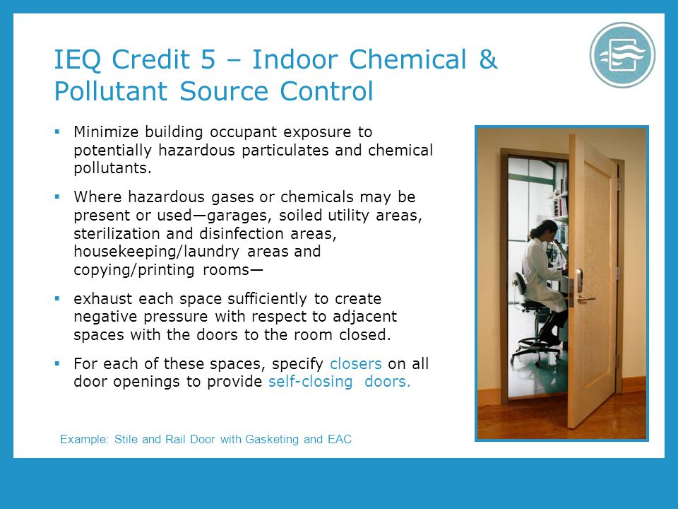 IEQ Credit 5 – Indoor Chemical & Pollutant Source Control