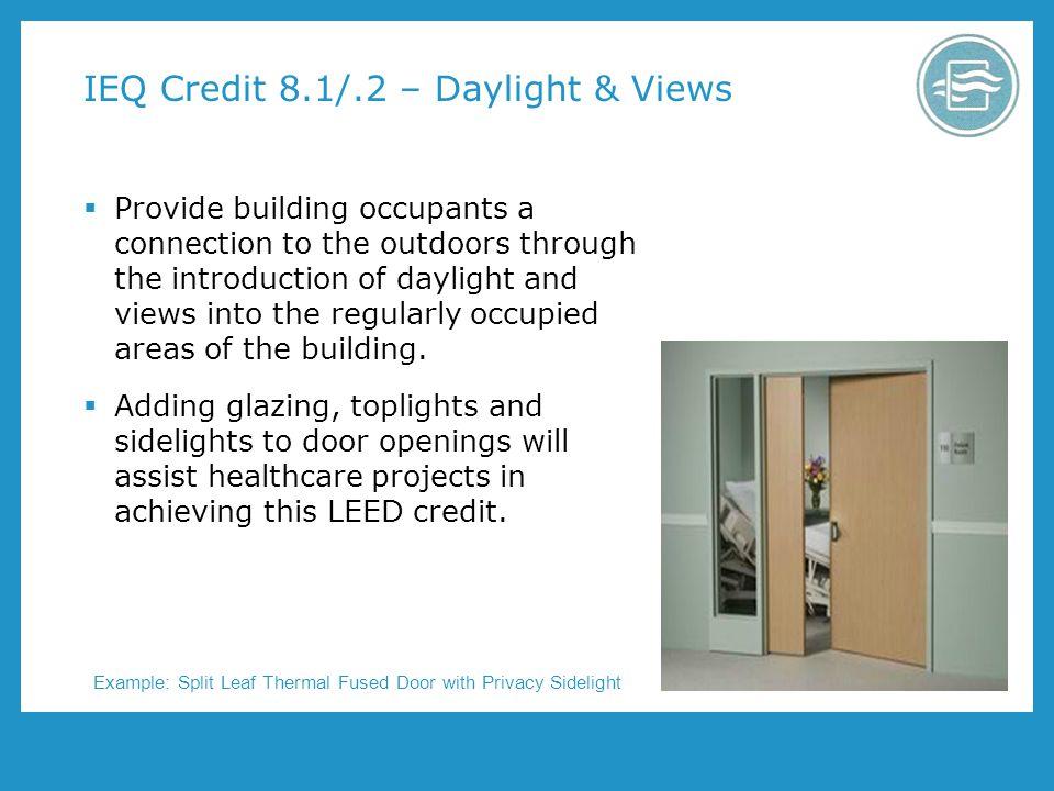 IEQ Credit 8.1/.2 – Daylight & Views