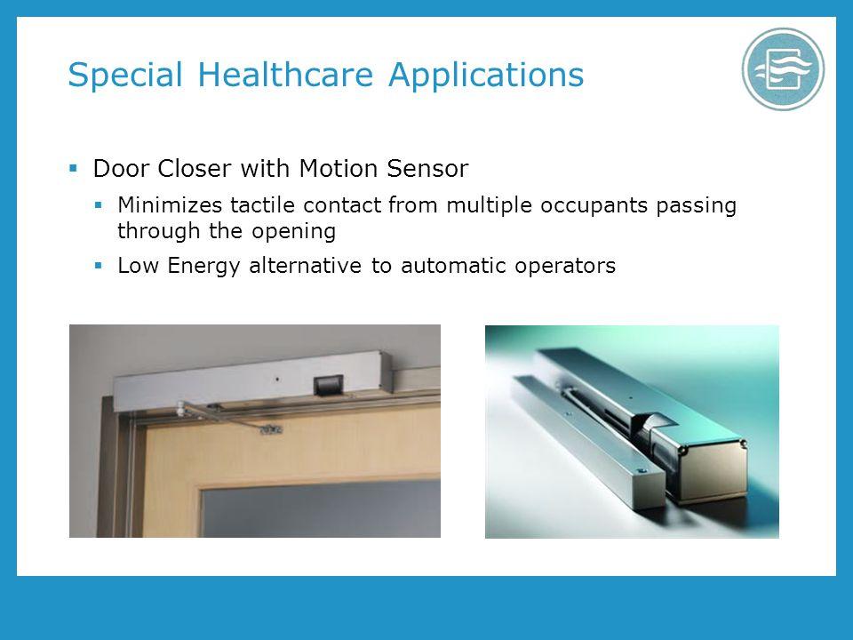 Special Healthcare Applications