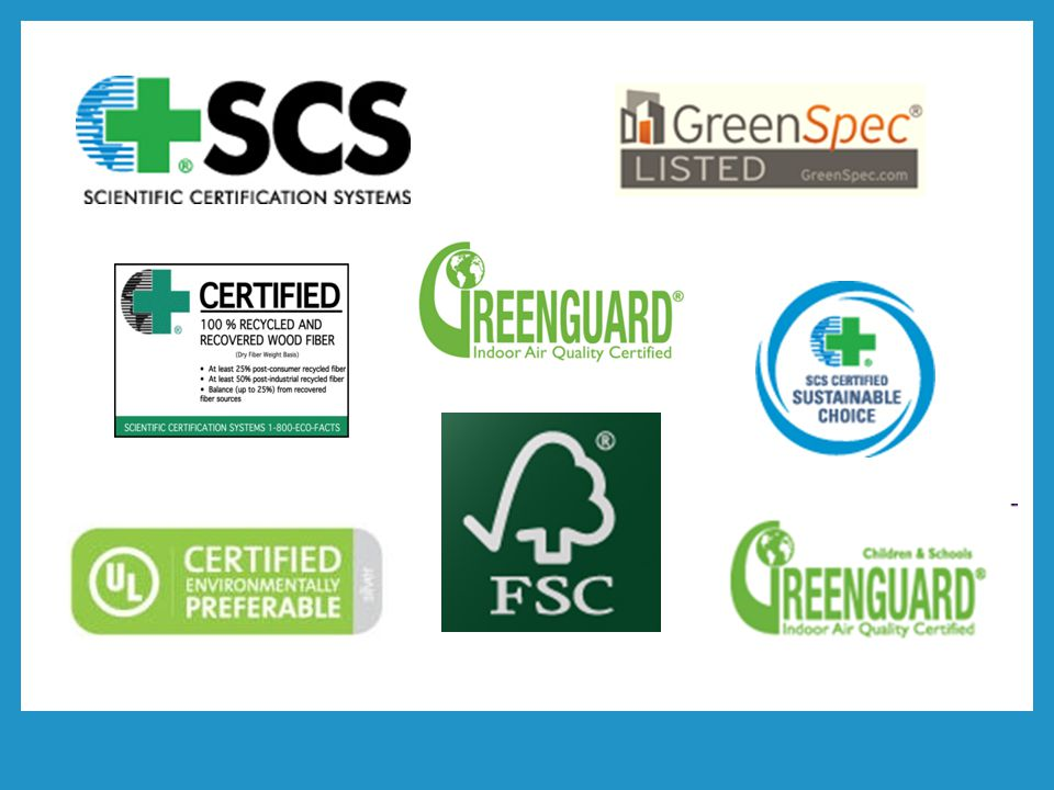 Some of the certification systems used. FSC for certified lumber