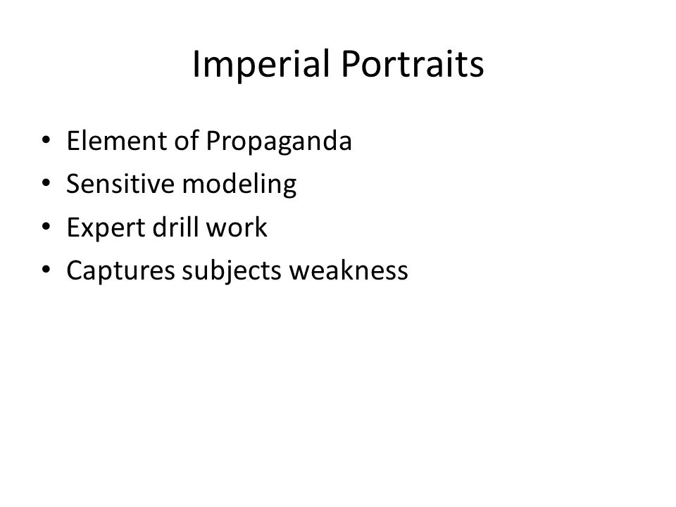 Imperial Portraits Element of Propaganda Sensitive modeling