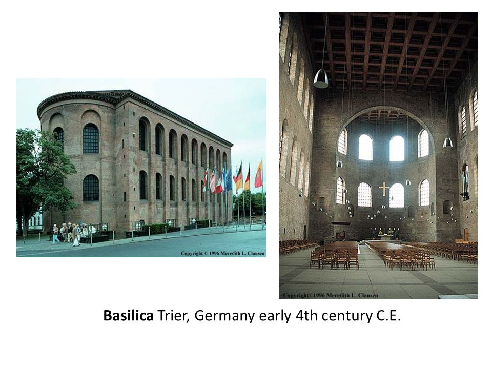 Basilica Trier, Germany early 4th century C.E.