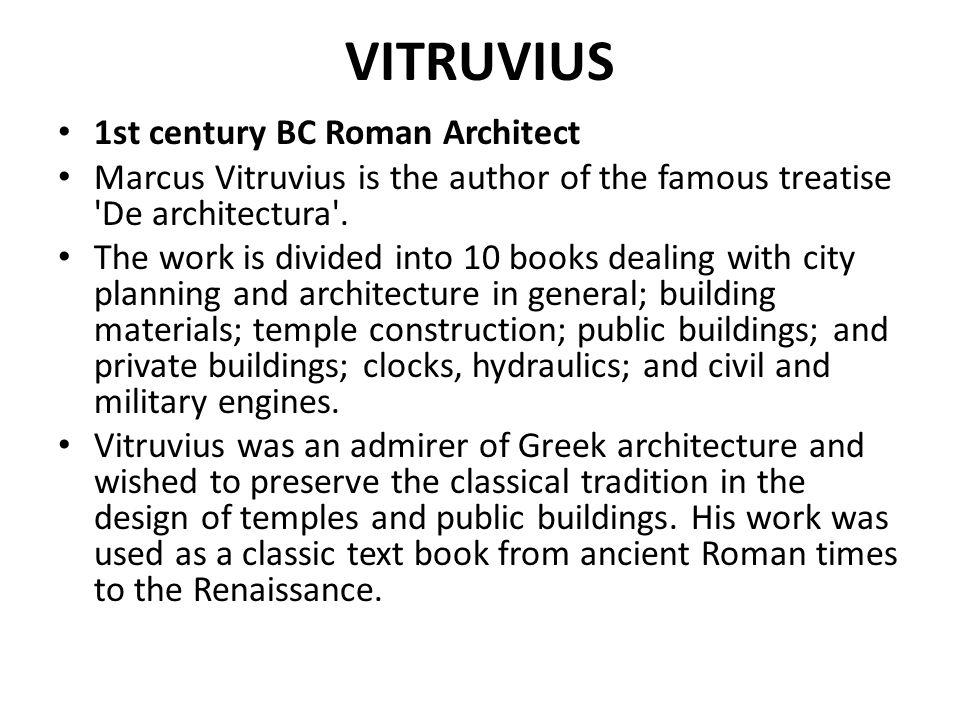 VITRUVIUS 1st century BC Roman Architect