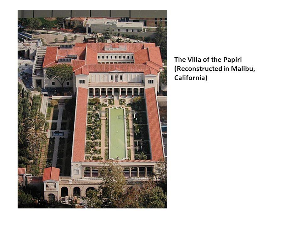 The Villa of the Papiri (Reconstructed in Malibu, California)