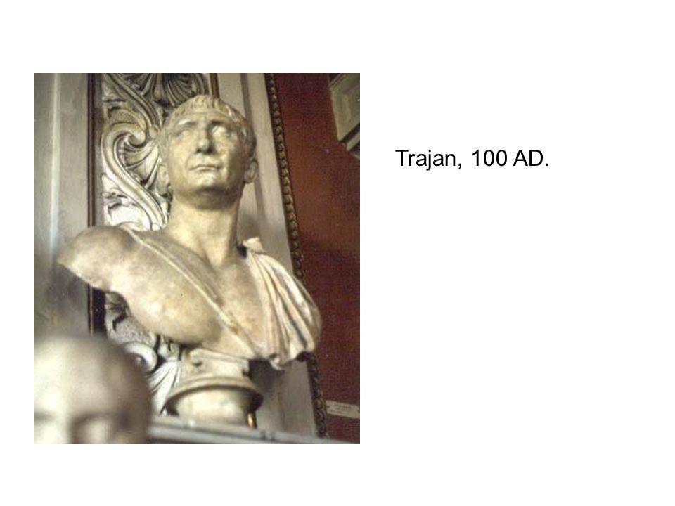 Trajan, 100 AD.