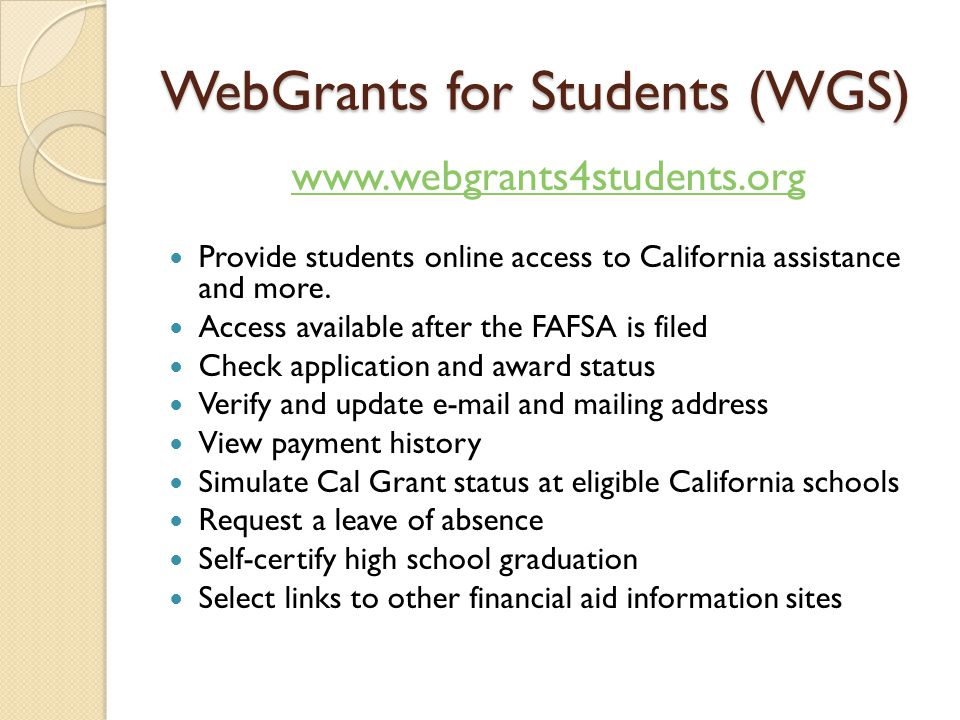 WebGrants for Students (WGS)