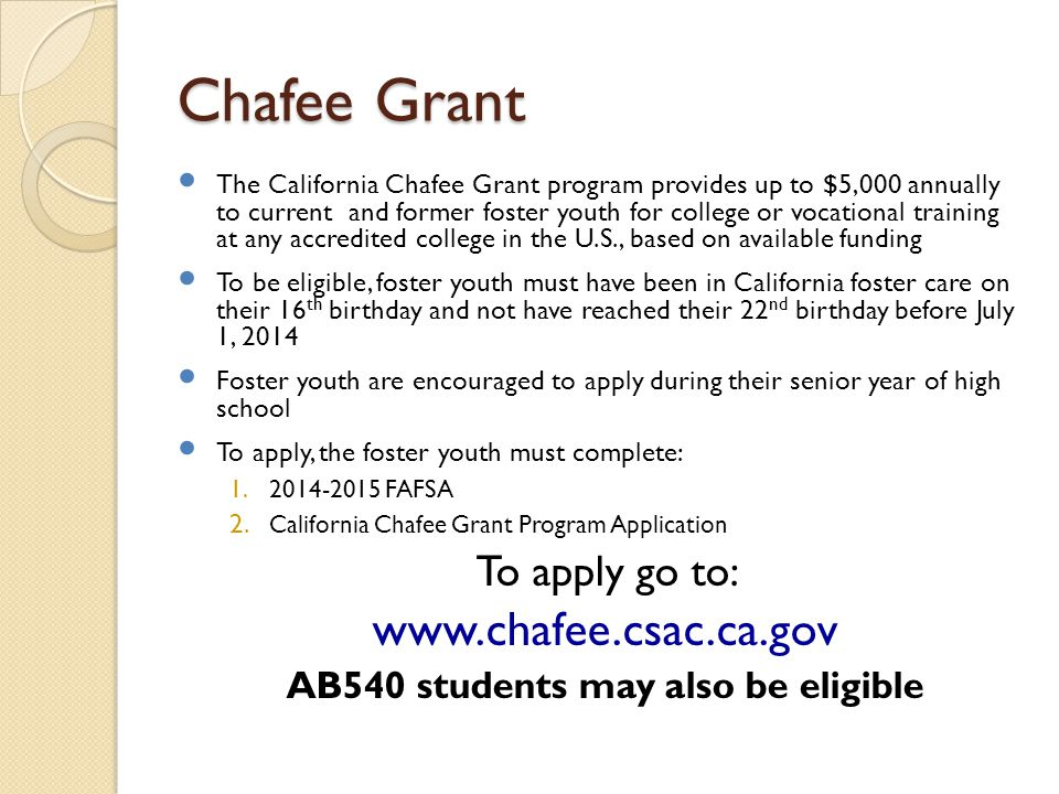 AB540 students may also be eligible
