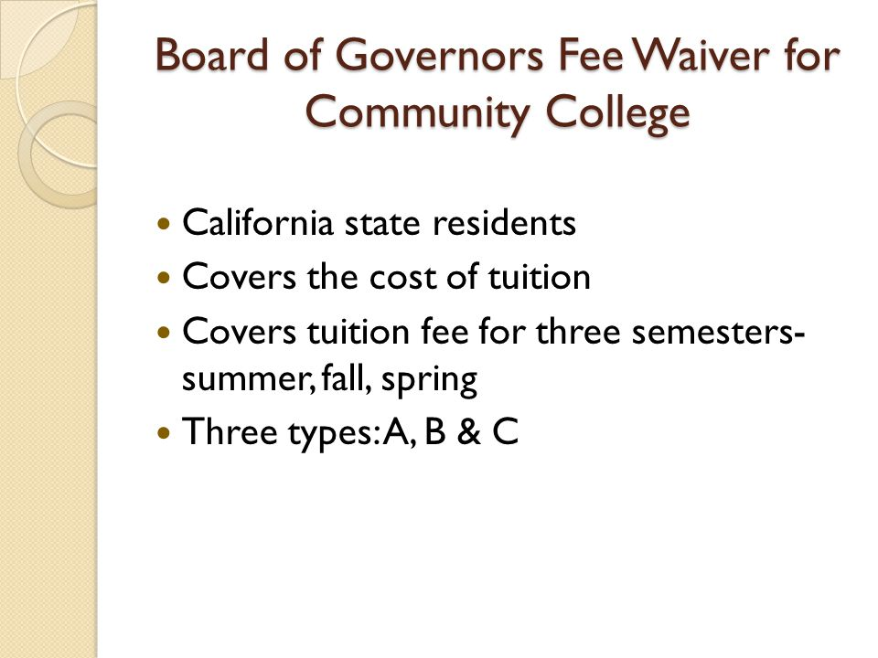 Board of Governors Fee Waiver for Community College