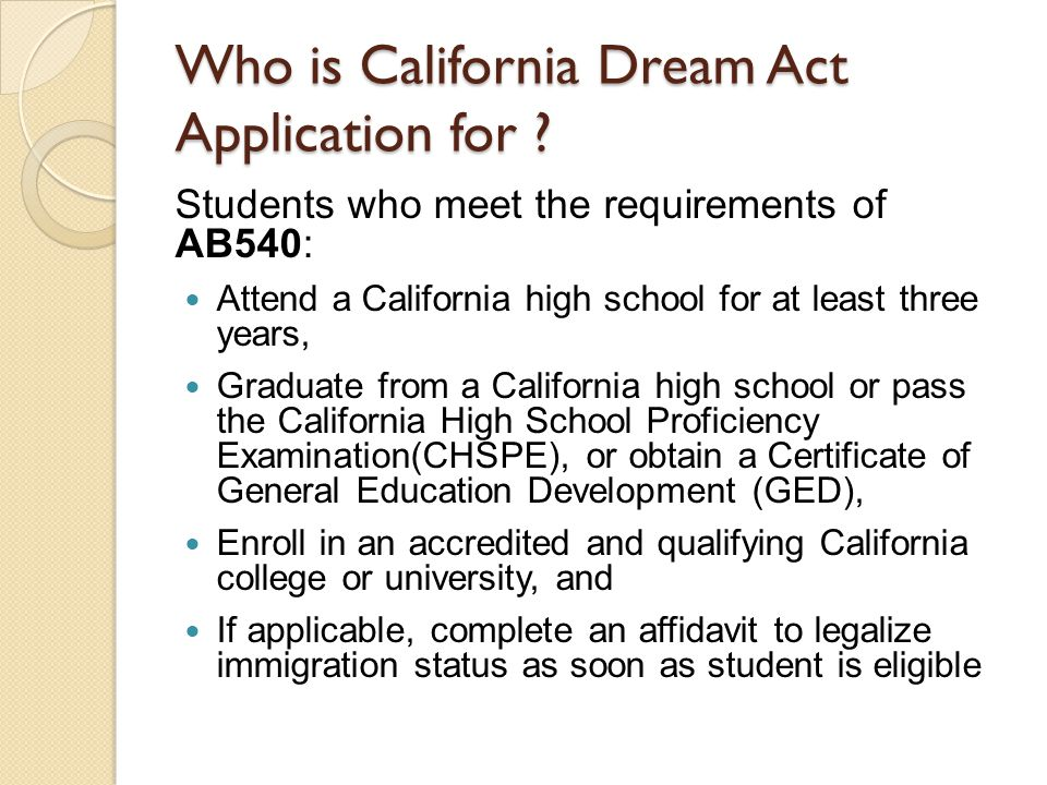Who is California Dream Act Application for