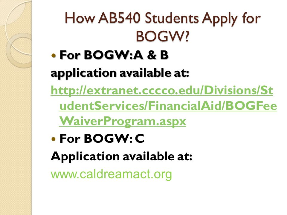 How AB540 Students Apply for BOGW