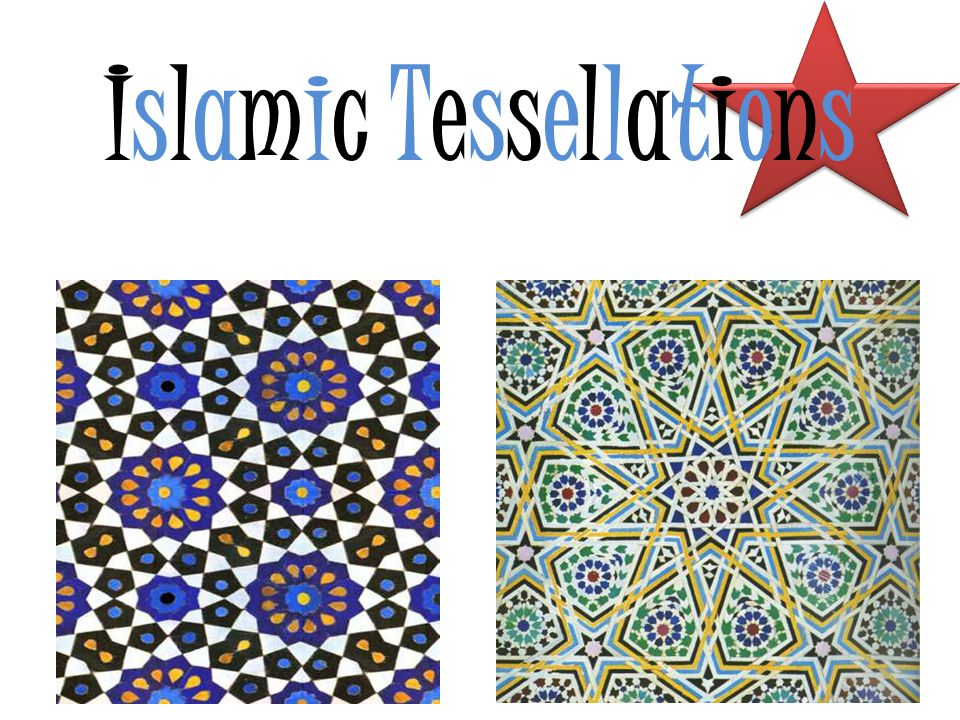 Islamic Tessellations