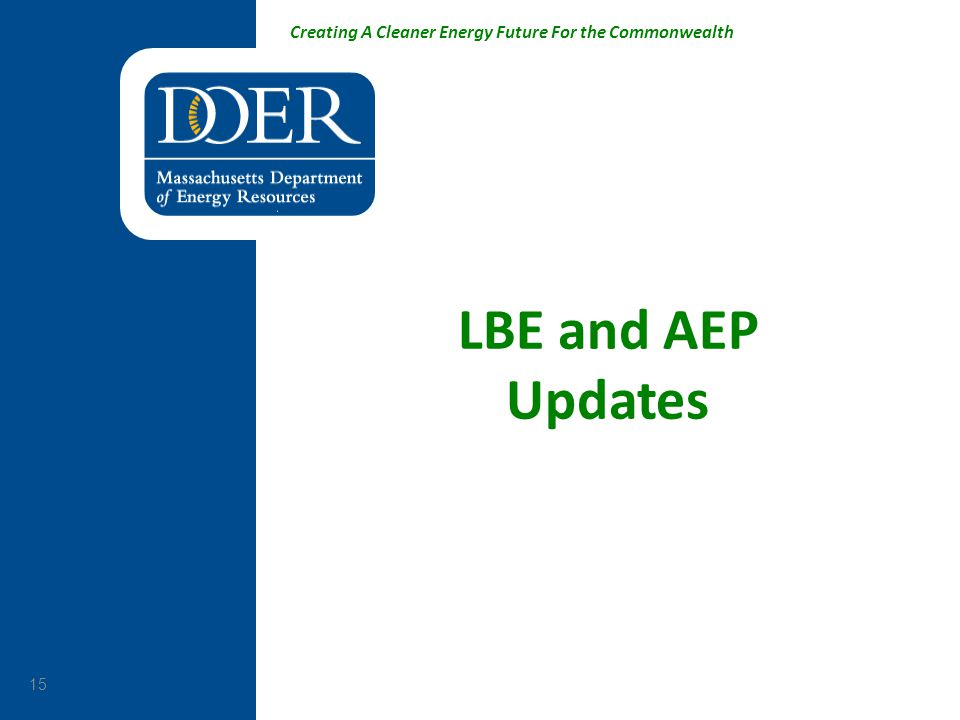 LBE and AEP Updates