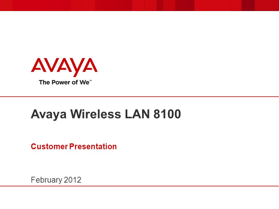 Avaya Wireless LAN 8100 Customer Presentation