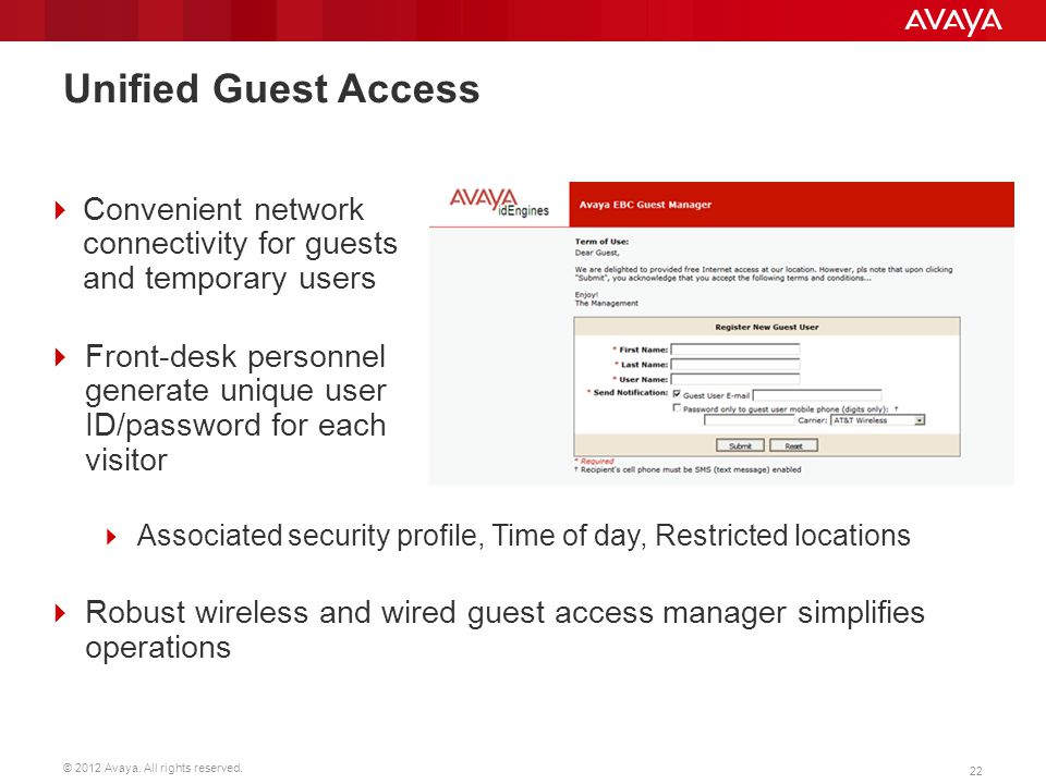 Unified Guest Access Convenient network connectivity for guests and temporary users.