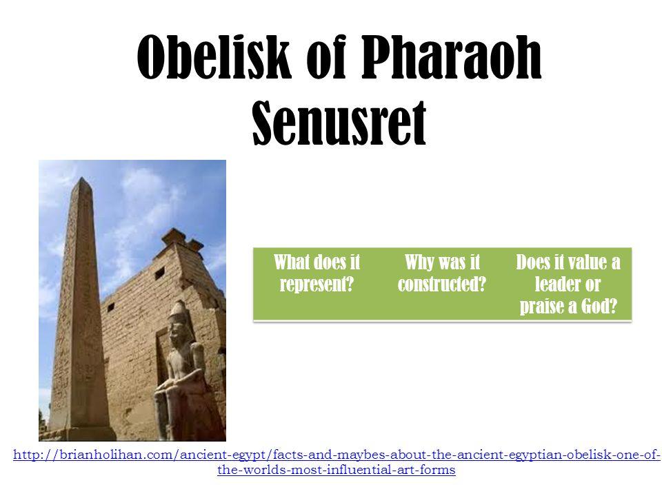Obelisk of Pharaoh Senusret