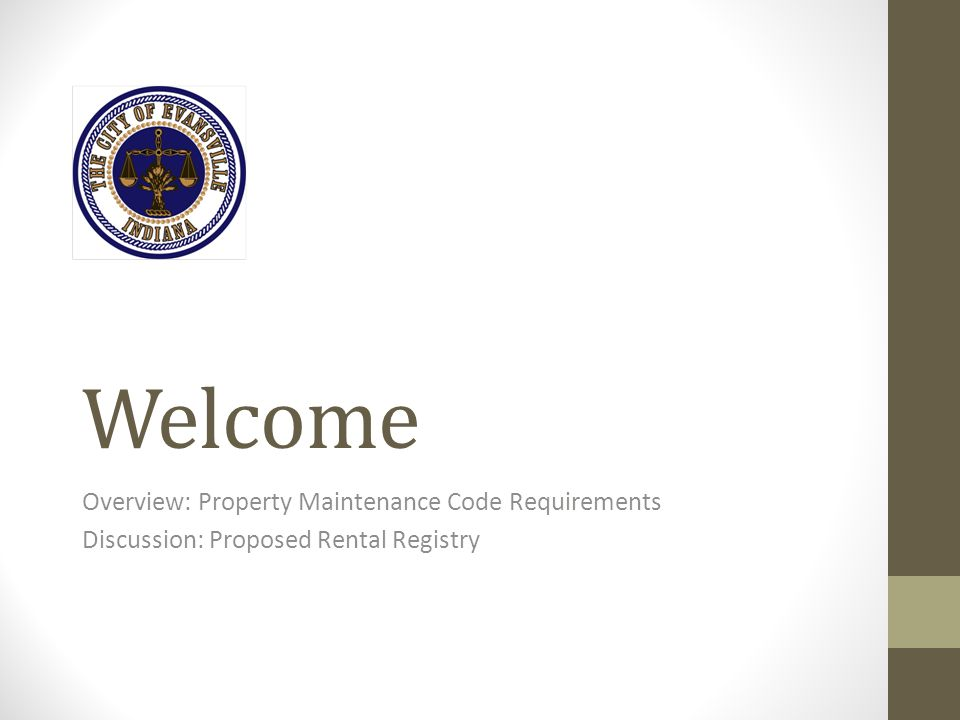 Welcome Overview: Property Maintenance Code Requirements