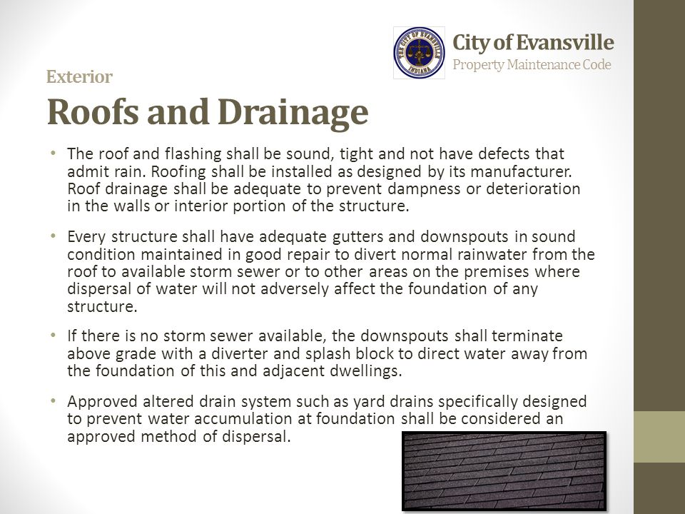 Exterior Roofs and Drainage