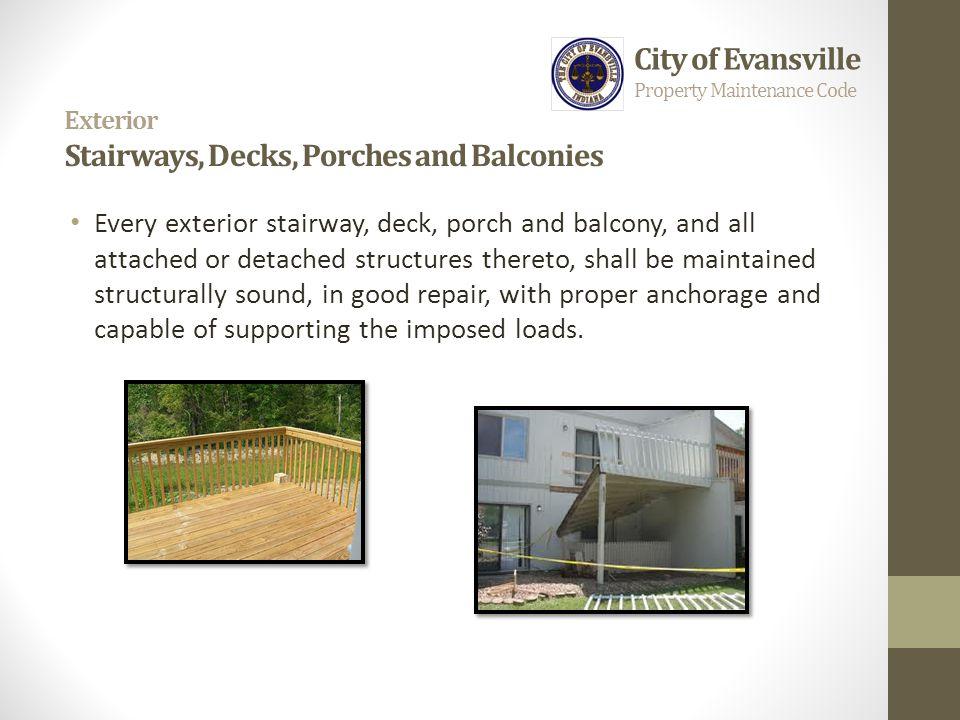 Exterior Stairways, Decks, Porches and Balconies