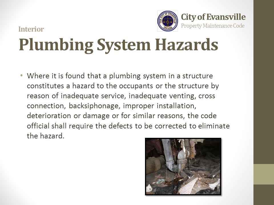 Interior Plumbing System Hazards