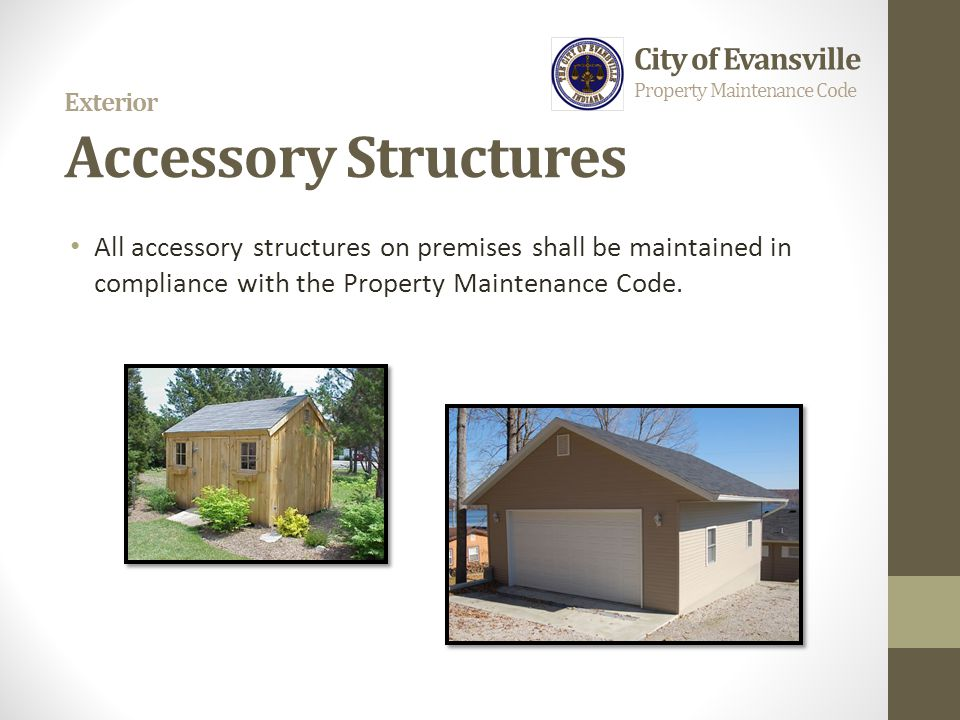 Exterior Accessory Structures