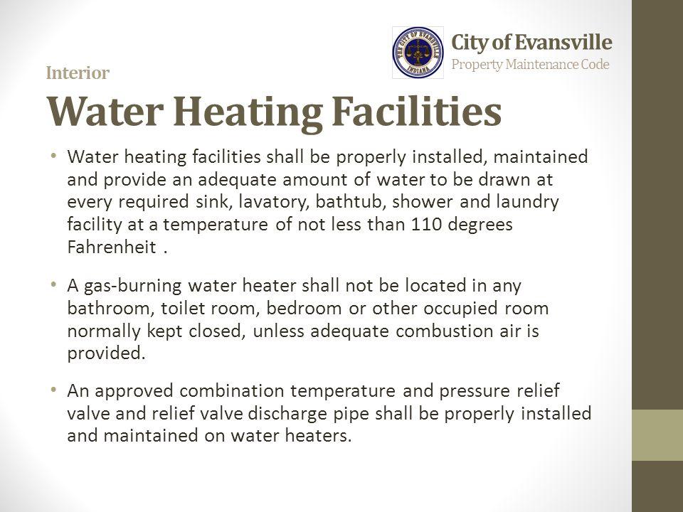Interior Water Heating Facilities