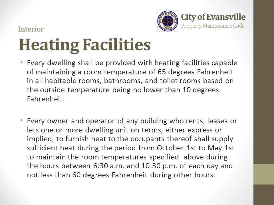 Interior Heating Facilities