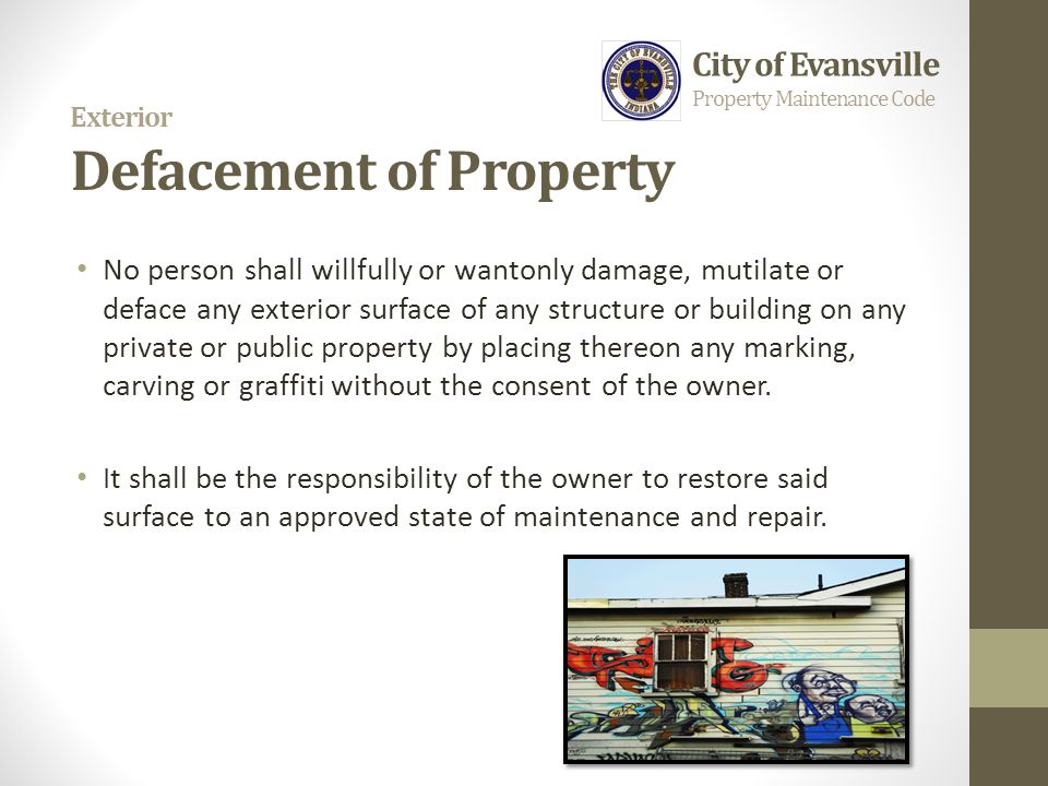 Exterior Defacement of Property