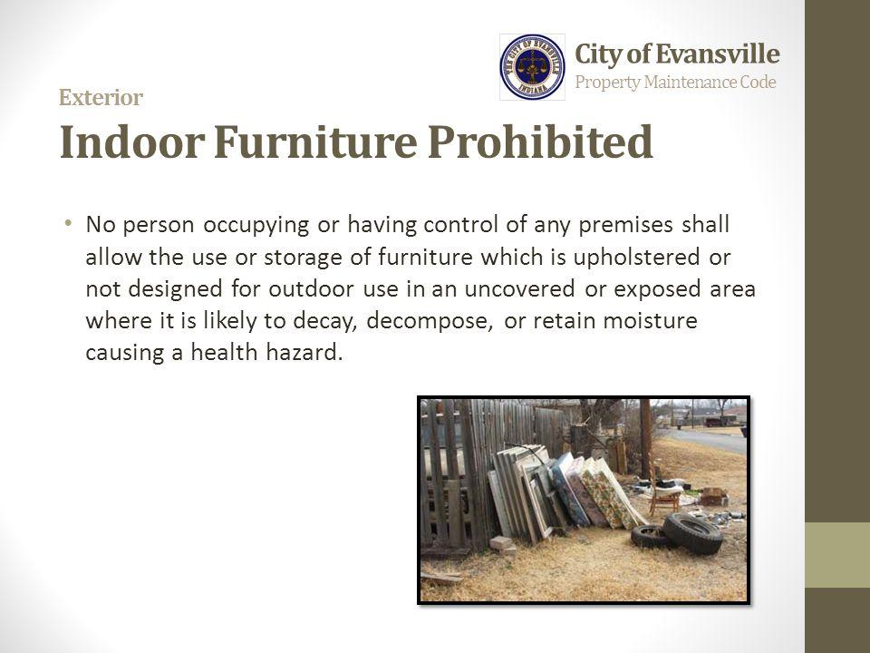 Exterior Indoor Furniture Prohibited