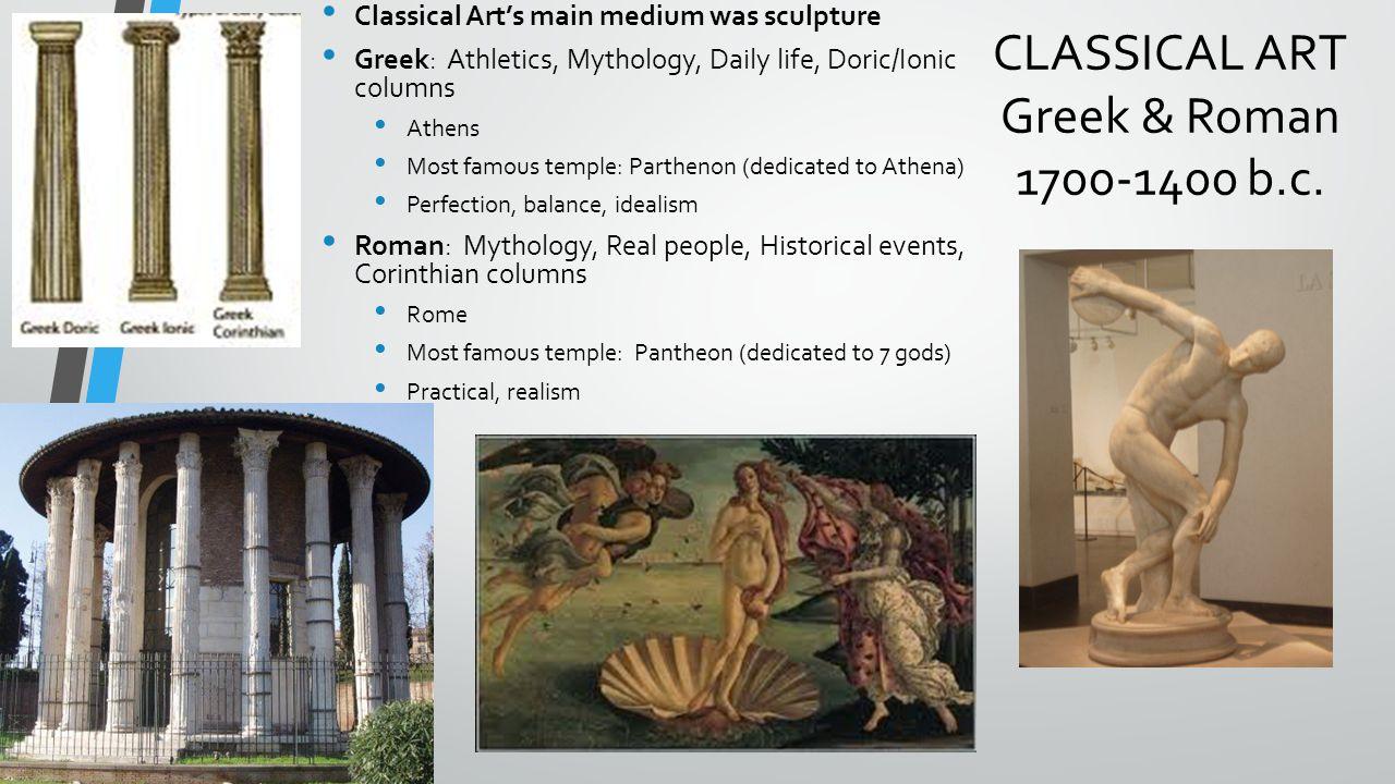CLASSICAL ART Greek & Roman 1700-1400 b.c.